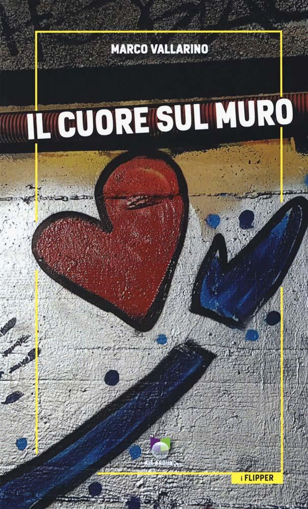 Romanzo Il cuore sul muro